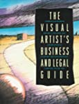The Visual Artist's Business and Lega...