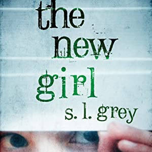 The New Girl | [S. L. Grey]