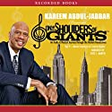 Master Intellects and Creative Giants: On the Shoulders of Giants (       UNABRIDGED) by Kareem Abdul-Jabbar Narrated by Jesse L. Martin