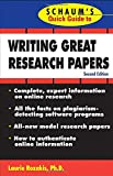 Schaum's Quick Guide to Writing Great Research Papers (0071488480) by Rozakis, Laurie