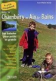 echange, troc Jean-Marie Jeudy - Autour de Chambéry et Aix-les-Bains : Balades pour petits et grands