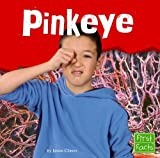 img - for Pinkeye (First Facts) book / textbook / text book