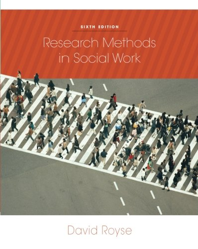 Research Methods in Social Work (Social Work Research...