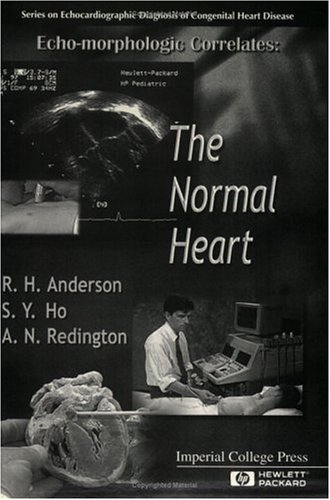 Echo-Morphologic Correlates: The Normal Heart (Series On Echocardiographic Diagnosis Of Congenital Heart Disease)