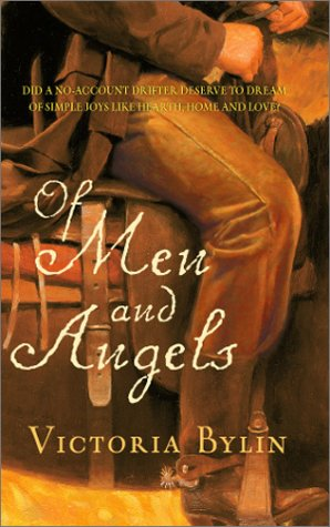Of Men And Angels, Victoria Bylin