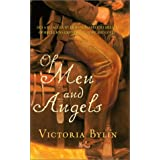 Of Men And Angels ~ Victoria Bylin