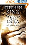 The Dark Tower V: The Wolves of Calla