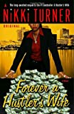 Image of Forever a Hustler's Wife: A Novel (Nikki Turner Original)