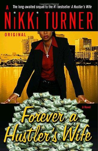Image of Forever a Hustler's Wife: A Novel (Nikki Turner Original)