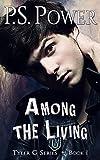 Among the Living (Tyler G Book 1)