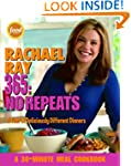 Rachael Ray 365: No Repeats--A Year o...