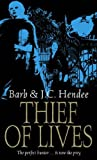Thief of Lives (1841493651) by Hendee, Barb