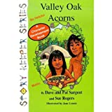 img - for Valley Oak Acorns (Story Keeper Series) book / textbook / text book