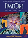 Time One: Discover How the Universe B...