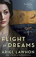 Flight of Dreams: A Novel