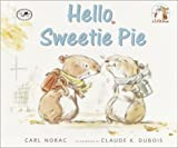 img - for Hello, Sweetie Pie (Lola Books) book / textbook / text book