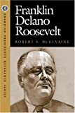 img - for Franklin Delano Roosevelt (American Presidents Reference) book / textbook / text book