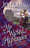 My Wicked Highlander (Macdonell Brides Trilogy)