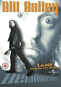 Bewilderness: Bill Bailey Live [DVD]
