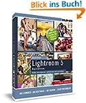Lightroom 5 - Bilder korrigieren, opt...