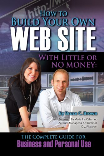 how-to-build-your-own-website-with-little-or-no-money-the-complete-guide-for-business-and-personal-u