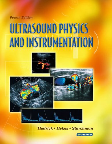 Ultrasound Physics and Instrumentation, 4e
