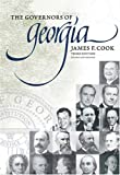 The Governors of Georgia: Third Edition 1754-2004