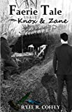 img - for Faerie Tale, Knox & Zane book / textbook / text book