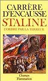 echange, troc Hélène Carrère d'Encausse - Staline, l'ordre par la terreur