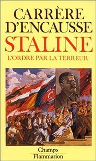 Staline L Ordre Par La Terreur Babelio