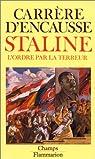 Staline, l'ordre par la terreur par Carr�re d'Encausse