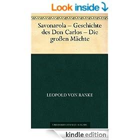Savonarola - Geschichte des Don Carlos - Die gro�en M�chte (German Edition)