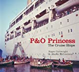 img - for P&O Princess: The Cruise Ships book / textbook / text book