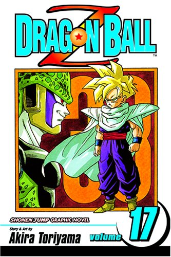 Dragon Ball Z, Vol. 17 (Dragon Ball Z (Graphic Novels))