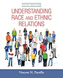 Understanding Race and Ethnic Relations (5th Edition)