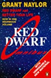 "Red Dwarf Omnibus: Infinity Welcomes Careful Drivers AND Better Than Life: ""Infinity Welcomes Careful Drivers"""
