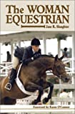 The Woman Equestrian (ILLUSTRATED)