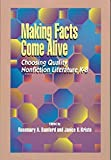 img - for Making Facts Come Alive: Choosing Quality Non-Fiction by Rosemary Bamford (1997-06-03) book / textbook / text book