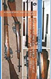 A GUIDE TO THE LEE ENFIELD .303 RIFLE No. 4 MK. 1, MK. 1*, MK. 2 & No. 5 RIFLE: A DISASSEMBLY AND ASSEMBLY GUIDE