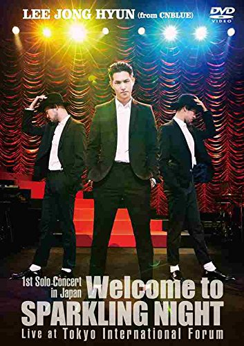 1st Solo Concert in Japan ~Welcome to SPARKLING NIGHT~ Live at Tokyo International Forum【DVD】