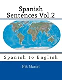 img - for Spanish Sentences Vol.2: Spanish to English (Volume 2) book / textbook / text book