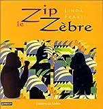 """Afficher """"Zip le zèbre"""""""