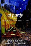 Rooms for Rent in the Outer Planets: Selected Poems 1962-1996 (1550171488) by Purdy, Al