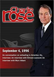 Charlie Rose with Chester Finn, Jeanne Allen, Sara Mosle & Linda Darling-Hammond; Elmore Leonard; Marv Albert (September 4, 1996)