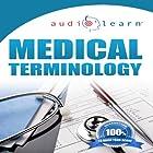 Audio Learn: 2012 Medical Terminology Hörbuch von  AudioLearn Editors Gesprochen von:  AudioLearn Voice Over Team