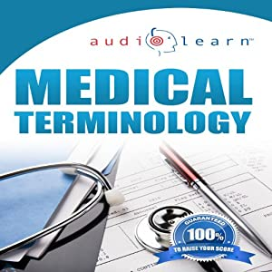 Audio Learn: 2012 Medical Terminology | [AudioLearn Editors]