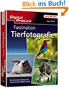 Digital ProLine: Faszination Tierfotografie