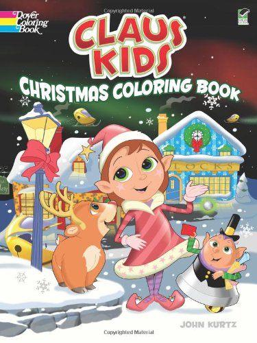 Claus Kids Christmas Coloring Book (Dover Holiday Coloring Book)