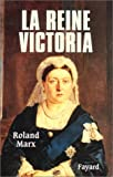img - for La reine Victoria (French Edition) book / textbook / text book