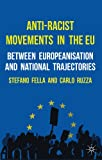 img - for Anti-Racist Movements in the EU: Between Europeanisation and National Trajectories book / textbook / text book